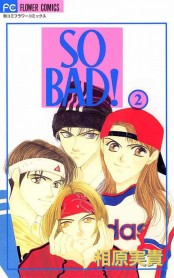 SO BAD! 2