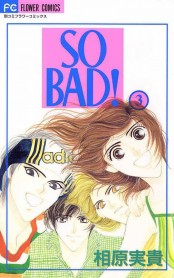 SO BAD! 3