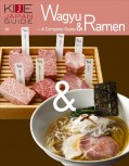 KIJE JAPAN GUIDE vol.10 Wagyu & Ramen - A complete guide