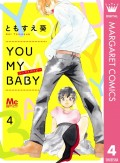 YOU MY BABY 4