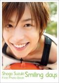 鈴木勝吾ファースト写真集『Smiling days』