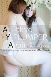 "Tokyo PLUMPER Girl #05 ""AYA""【ぽっちゃり女性の写真集】"