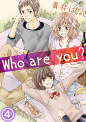 Who are you? 4