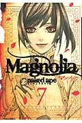 Magnolia 7の本