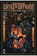 バットマン:ゲート・オブ・ゴッサムの本