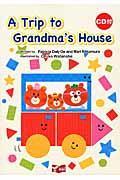 A trip to grandma's house