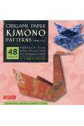 ORIGAMI PAPER KIMONO PATTERNS SMALL 6 3/4の本