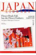 Flower Petals Fall,but the Flower Endures:The Japaの本