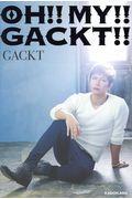 OH!! MY!! GACKT!!の本