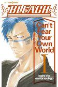 BLEACH Can't Fear Your Own World 1の本
