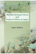 The SelfーDefense Forces and Postwar Politics in Jaの本