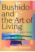 Bushido and the Art of Living:An Inquiry into Samuの本