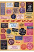 Chasin' the 80s Classicsの本