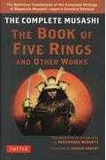 THE COMPLETE MUSASHI THE BOOK OF FIVE RINGS AND OTの本