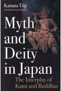 Myth and Deity in Japanの本