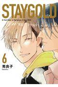 STAYGOLD 6の本